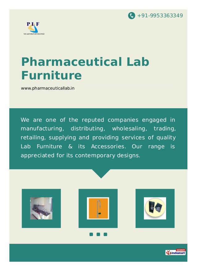 +91-9953363349 Pharmaceutical Lab Furniture www.pharmaceuticallab.in We are one of the reputed companies engaged in manufa...