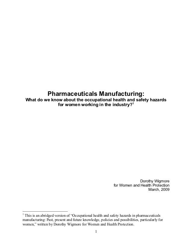 Pharmaceuticals Manufacturing:    What do we know about the occupational health and safety hazards                  for wo...