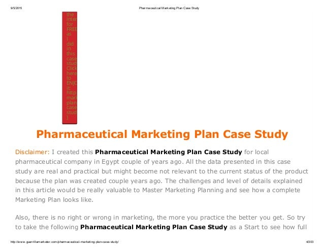 pharmaceutical company marketing plan Pharmaceutical marketing that while a good plan is a but we believe an effective marketing mix will maximize a pharmaceutical company's chances of achieving.