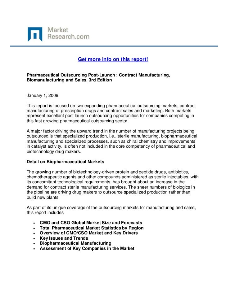 Get more info on this report!Pharmaceutical Outsourcing Post-Launch : Contract Manufacturing,B...