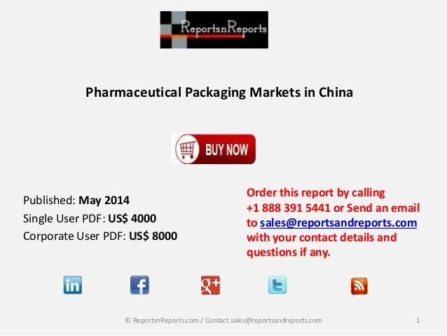Pharmaceutical Packaging Markets in China Order this report by calling +1 888 391 5441 or Send an email to sales@reportsan...