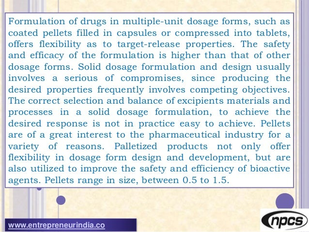 Pharmaceutical Pellets and Granules – Manufacturing Plant Detailed Project Report, Profile, Business Plan, Industry Trends, Market Research, Survey, Manufacturing Process Slide 3