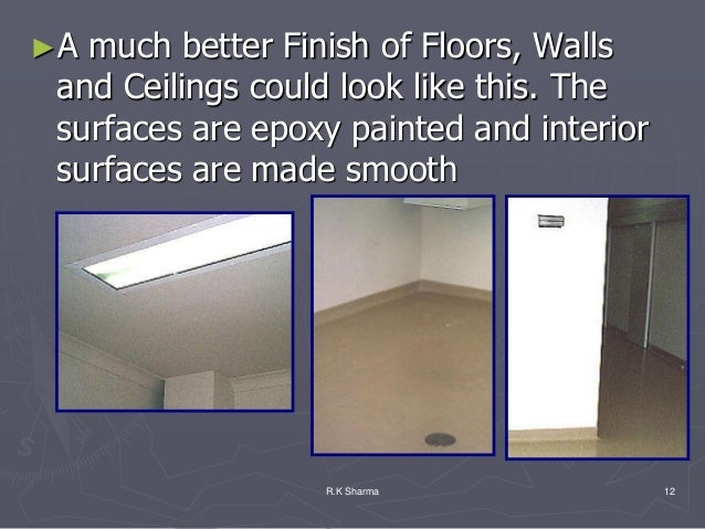 ►A much better Finish of Floors, Walls and Ceilings could look like this. The surfaces are epoxy painted and interior surf...