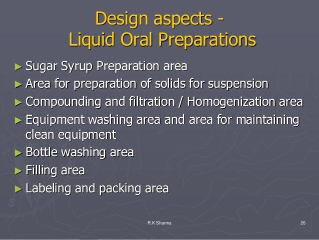 Design aspects -          Liquid Oral Preparations► Sugar   Syrup Preparation area► Area for preparation of solids for sus...