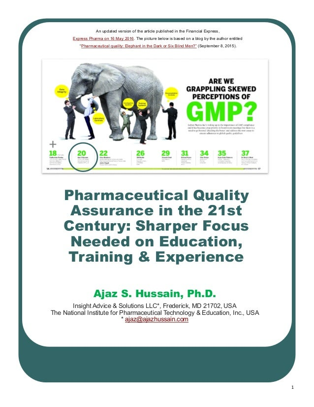 1 Pharmaceutical Quality Assurance in the 21st Century: Sharper Focus Needed on Education, Training & Experience Ajaz S. H...