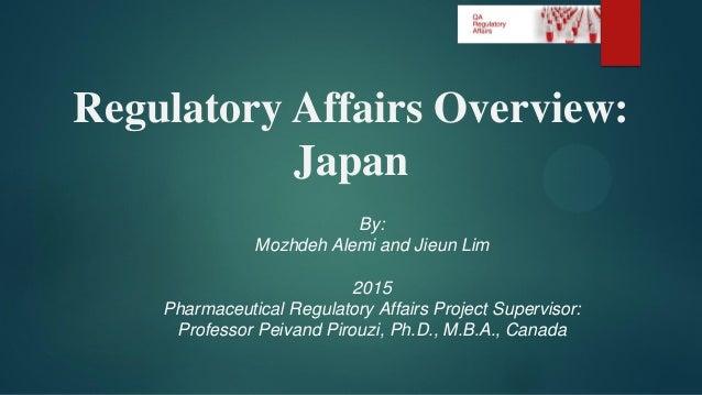 Pharmaceutical Global Regulatory Affairs: Japan - by Jieun ...