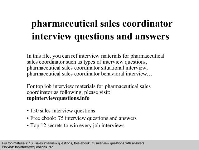 pharmaceutical sales coordinator interview questions and