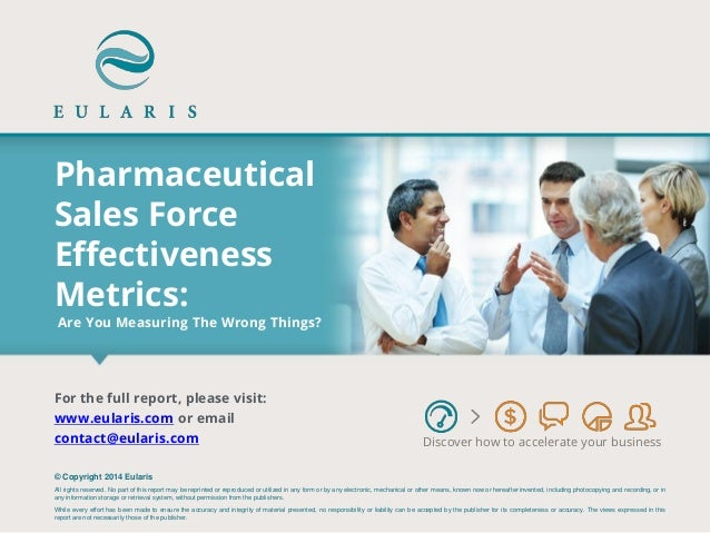 Pharmaceutical Sales Force Effectiveness Metrics: Are You Measuring The Wrong Things?  Discover how to accelerate your bus...