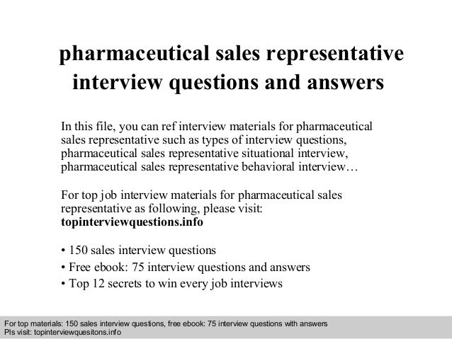 Pharmaceutical sales representative interview questions and answers