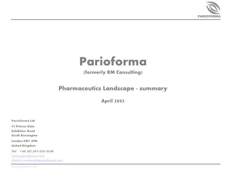 PARIOFORMA                                    Parioforma                                     (formerly RM Consulting)     ...