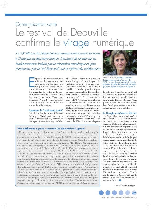 Communication santéLe festival de Deauvilleconfirme le virage numériqueLa 23e édition du Festival de la communication sant...