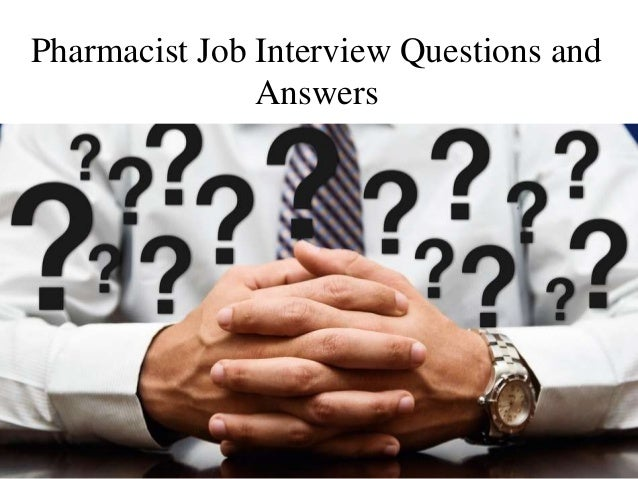Pharmacist Job Interview Questions and Answers
