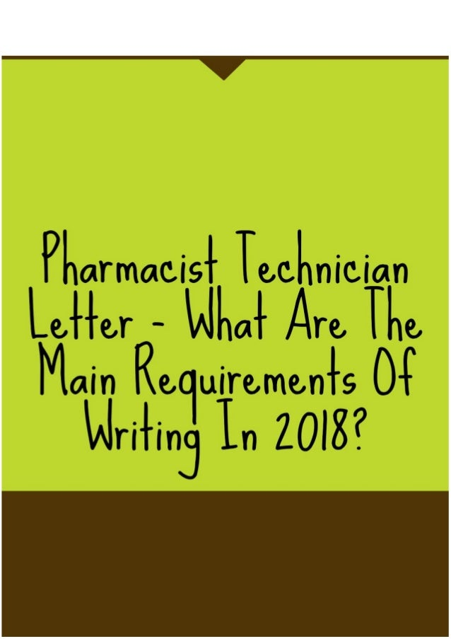 pharmacist technician letter what are the main requirements of writ