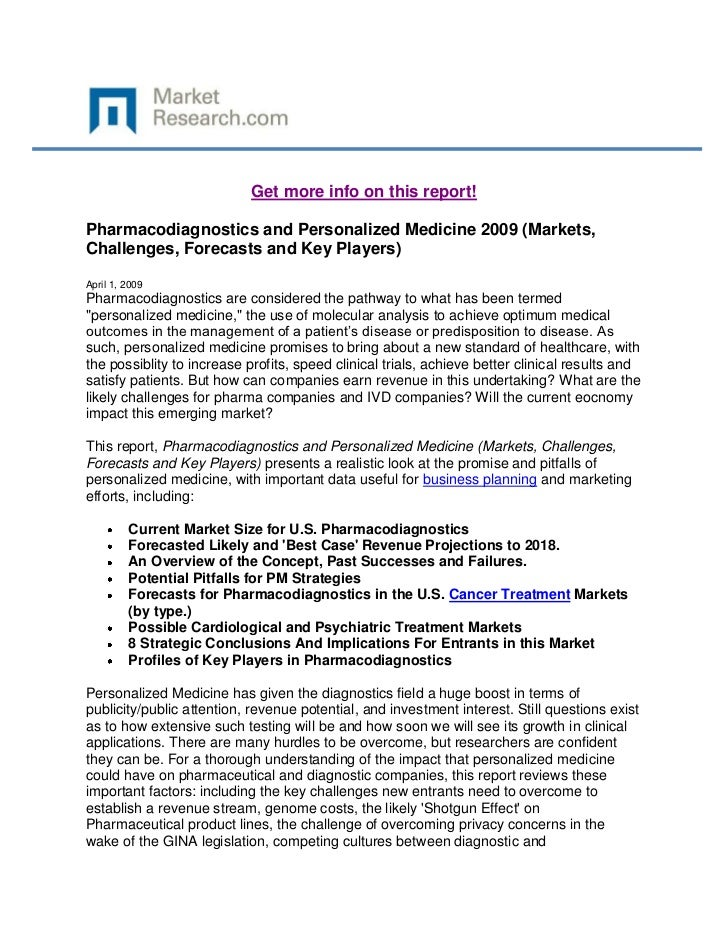 Get more info on this report!Pharmacodiagnostics and Personalized Medicine 2009 (Markets,Challenges, Forecasts and Key Pla...