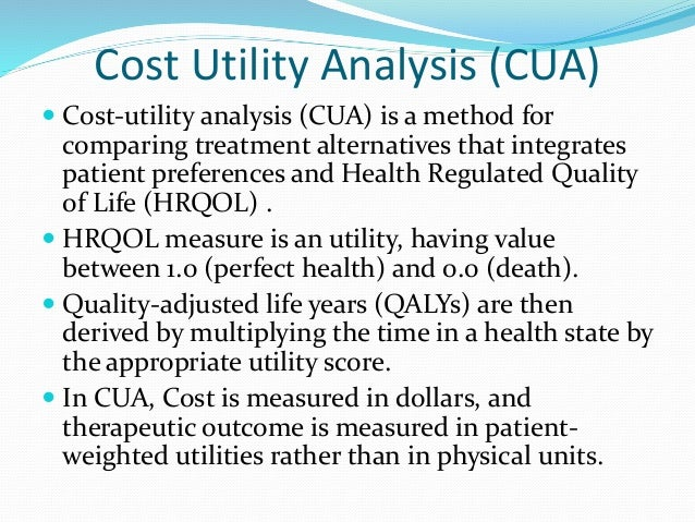 Cost utility analysis