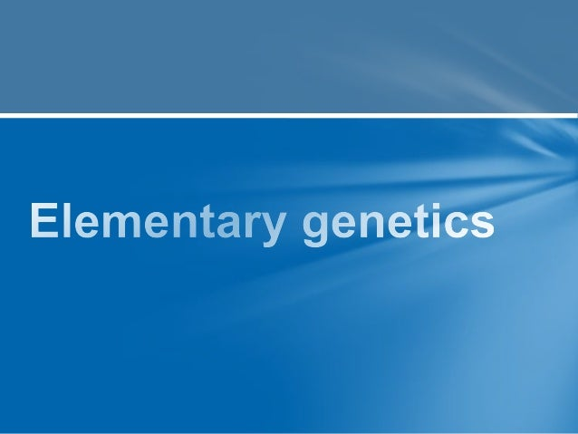 Genes  Fundamental units  of heredity  Consist of ordered  sequence of nucleotides(Adenin e, Guanine ,Thymidine & Cytosi...