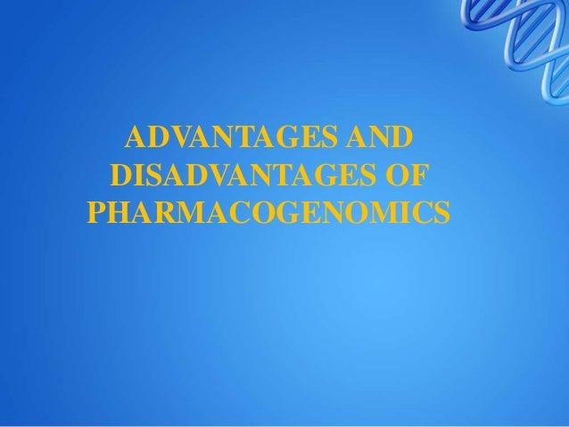 Advantages of pharmacogenomics