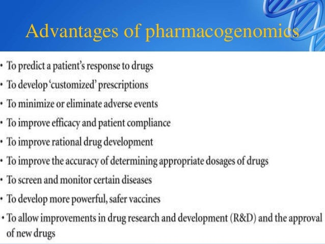 Barriers of pharmacogenomics 1. Complexity of finding gene variations that affect drug response.  Millions of SNPs must b...