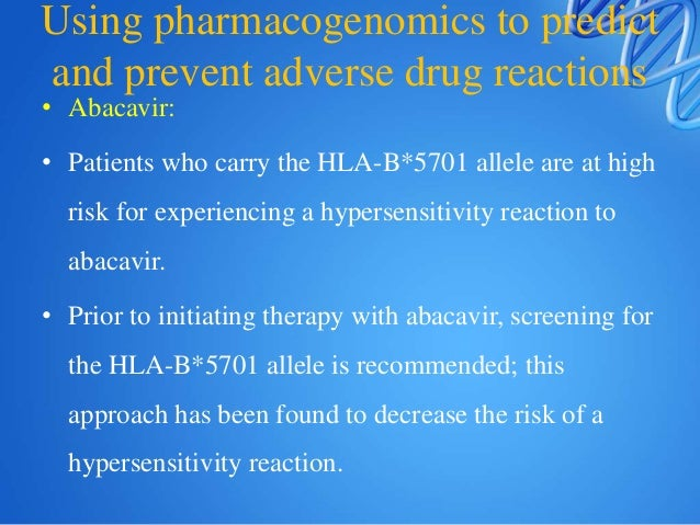 • Irinotican: Patients homozygous or heterozygous for the UGT1A1*28 allele have elevated levels of SN-38 and consequently ...