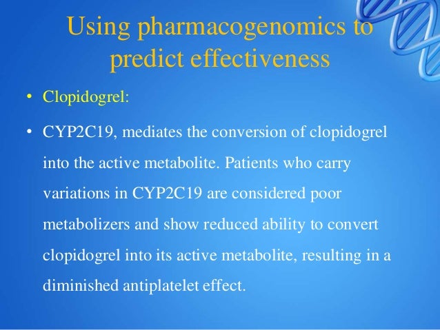 • Tamoxifen: • ER+ breast cancer • CYP2D6*4 --- Poor metabolizer(7-10%)- frequent relapse , worse disease free survival