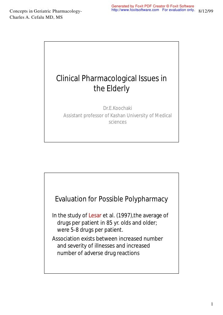 Generated by Foxit PDF Creator © Foxit Software Concepts in Geriatric Pharmacology-             http://www.foxitsoftware.c...