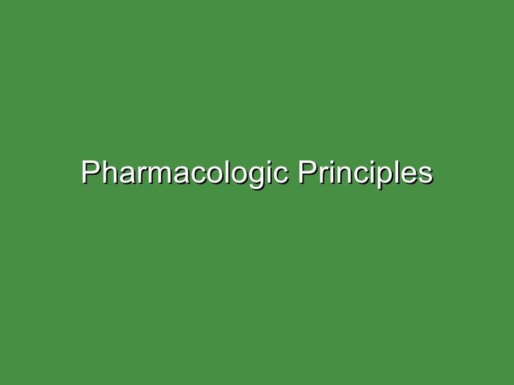 Pharmacologic Principles
