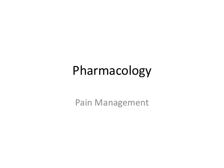 PharmacologyPain Management