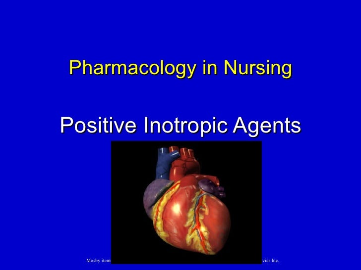 Positive Inotropic Agents Pharmacology in Nursing