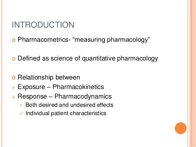 Introduction to Pharmacokinetics and Pharmacodynamics The Quantitative Basis of Drug Therapy