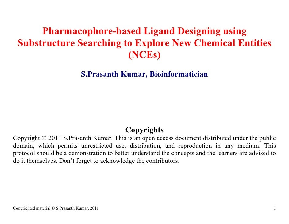 Pharmacophore-based Ligand Designing using  Substructure Searching to Explore New Chemical Entities                       ...