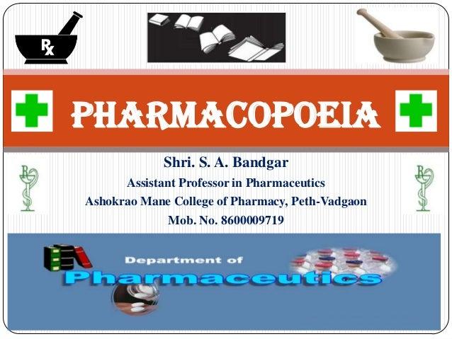 Shri. S. A. Bandgar Assistant Professor in Pharmaceutics Ashokrao Mane College of Pharmacy, Peth-Vadgaon Mob. No. 86000097...