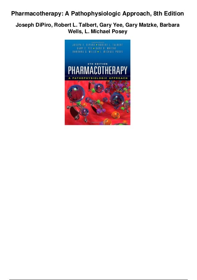 Pharmacotherapy a pathophysiologic approach 8th edition pdf.
