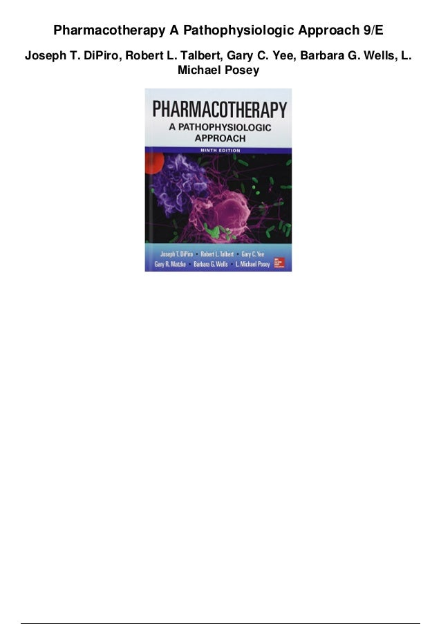 Free Download Pharmacotherapy A Pathophysiologic Approach 8th Edition Joseph T. Dipiro --