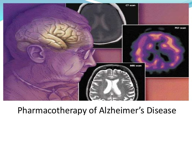 Pharmacotherapy of Alzheimer's Disease