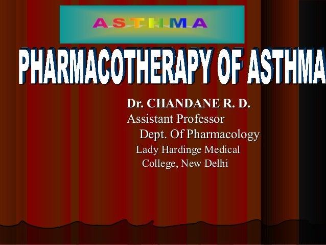 Dr. CHANDANE R. D.Dr. CHANDANE R. D. Assistant ProfessorAssistant Professor Dept. Of PharmacologyDept. Of Pharmacology Lad...