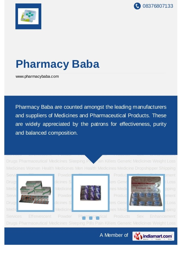 08376807133A Member ofPharmacy Babawww.pharmacybaba.comSleeping Pills Pain Killers Generic Medicines Weight Loss Medicines...