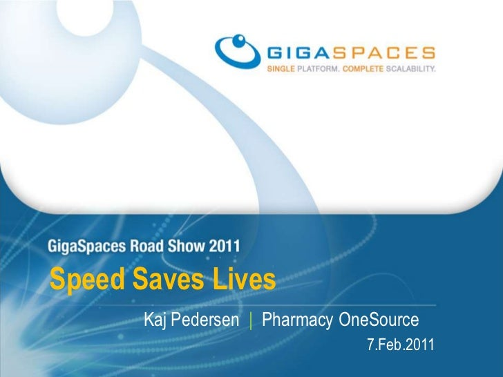 Pharmacy one source   speed saves lives