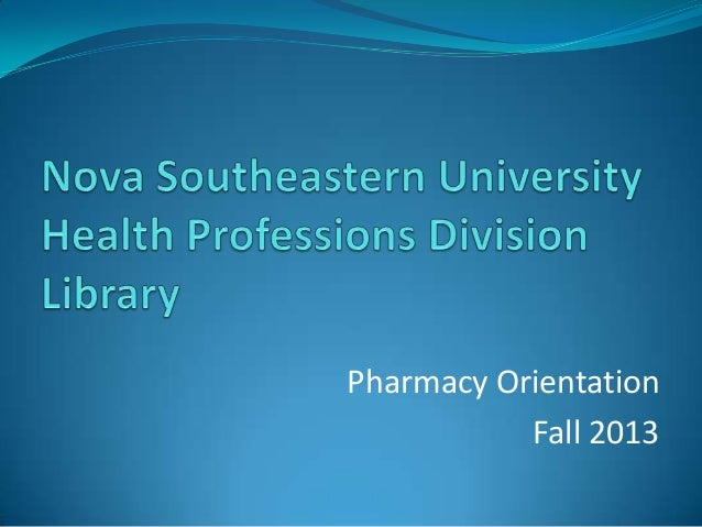 Pharmacy Orientation Fall 2013