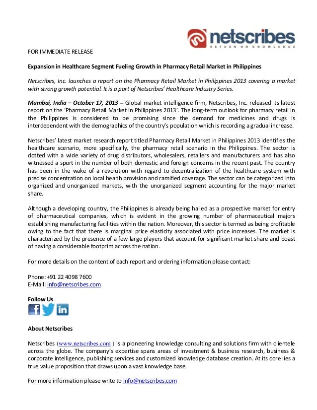 FOR IMMEDIATE RELEASE  Expansion in Healthcare Segment Fueling Growth in Pharmacy Retail Market in Philippines  Netscribes...