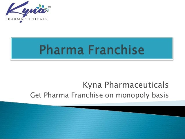 Kyna Pharmaceuticals Get Pharma Franchise on monopoly basis