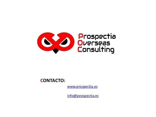 www.prospectia.es info@peospectia.es CONTACTO: