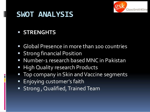 gsk swot Value gsk is in the pharmaceutical industry, which i personally believe to be the most valuable industry for the long-term investor, also the pharmaceutical industry.