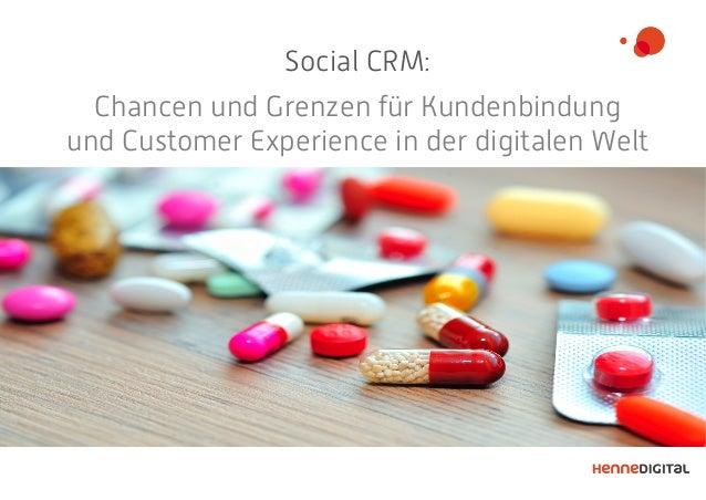 Social CRM: Chancen und Grenzen für Kundenbindung und Customer Experience in der digitalen Welt