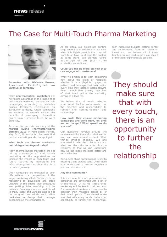 The Case for Multi-Touch Pharma Marketing                                            All too often, our clients are printi...