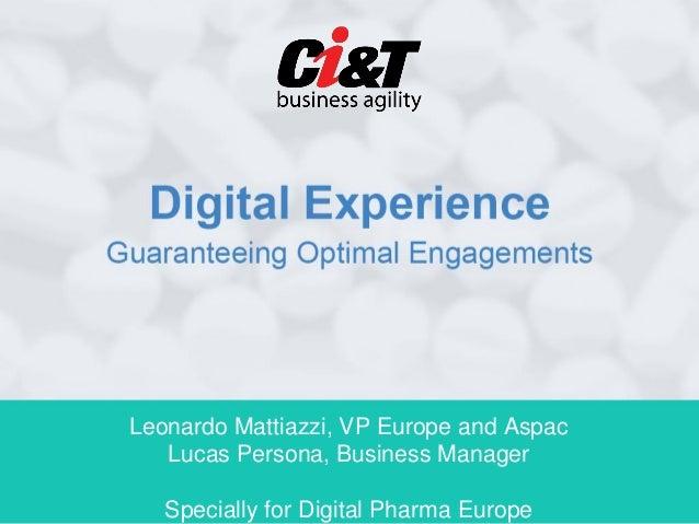 Leonardo Mattiazzi, VP Europe and Aspac   Lucas Persona, Business Manager   Specially for Digital Pharma Europe