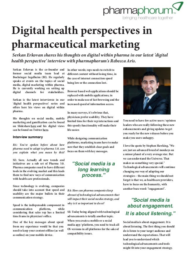 First published: 26th September 2012  Digital health perspectives in pharmaceutical marketing  Serkan Erkovan shares his t...