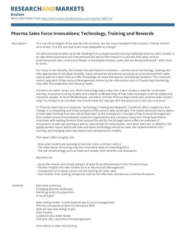 Brochure More information from http://www.researchandmarkets.com/reports/1589710/ Pharma Sales Force Innovations: Technolo...