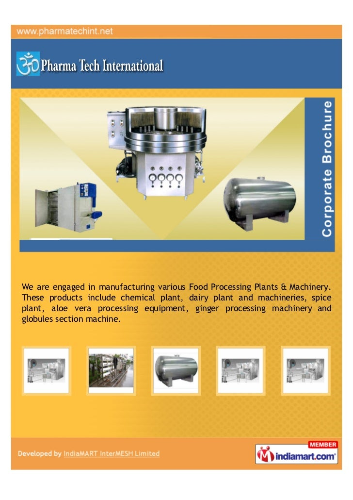 We are engaged in manufacturing various Food Processing Plants & Machinery.These products include chemical plant, dairy pl...