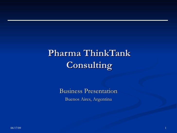 Pharma ThinkTank Consulting Business Presentation Buenos Aires, Argentina