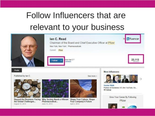 Follow lnfluencers that are relevant to your business  l Ian C.  Read = v- fllfluencer Charrman of the Board and Chief Exec...